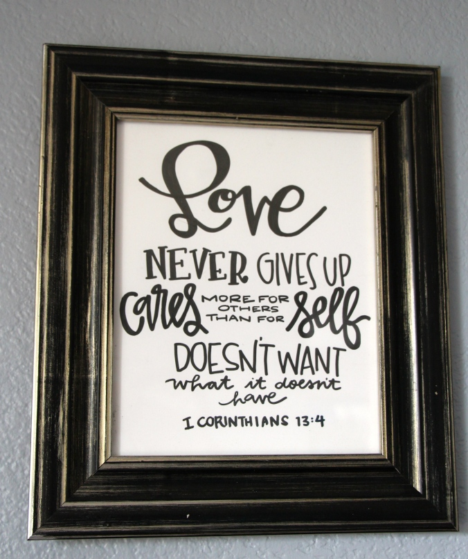 This needs to be in my face every day. Thankfully my friend at Laurenish Design hand lettered if for my wall.